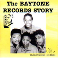BAYTONE RECORDS STORY (CD)