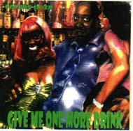 GIVE ME ONE MORE DRINK VOL. 7 (CD)