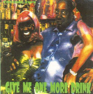 GIVE ME ONE MORE DRINK VOL. 5 (CD)