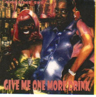 GIVE ME ONE MORE DRINK VOL. 6 (CD)