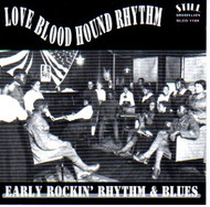 LOVE BLOOD HOUND RHYTHM (CD)