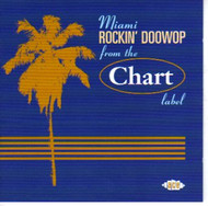 MIAMI ROCKIN' DOO WOP FROM THE CHART LABEL (CD)