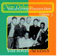 NEW ORLEANS VOCAL GROUP CONNECTION VOL. 3 (CD)
