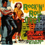 ROCK & ROLL ORGY VOL. 8 (CD)
