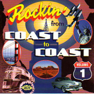 ROCKIN' FROM COAST TO COAST VOL. 1 (CD)