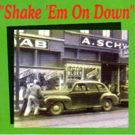 SHAKE 'EM ON DOWN (CD)