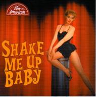 SHAKE ME UP BABY (CD)