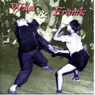 WILD AND FRANTIC (CD) CDVA-680