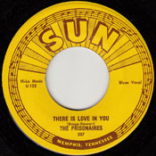 PRISONAIRES - THERE IS LOVE IN YOU