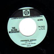 GLASS MENAGERIE - FREDERICK JORDAN/I SAY GOODBYE TO ME