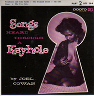 SONGS HEARD THROUGH A KEYHOLE PT. 2