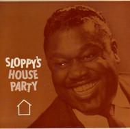 SLOPPY'S HOUSE PARTY PT. 1