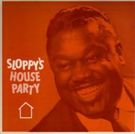 SLOPPY'S HOUSE PARTY PT. 2