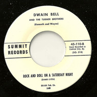 DWAIN BELL - ROCK AND ROLL ON A SATURDAY NIGHT
