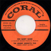JOHNNY BURNETTE TRIO - OH BABY BABE