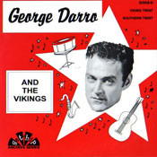 GEORGE DARRO & THE VIKINGS - SOUTHERN TWIST / VIKING TWIST