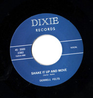 DERRELL FELTS - SHAKE IT UP AND MOVE