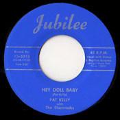 PAT KELLY - HEY DOLL BABY