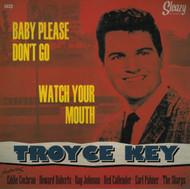 TROYCE KEY - BABY PLEASE DON'T GO