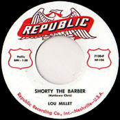 LOU MILLET - SHORTY THE BARBER