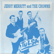 JERRY MERRITT & THE CROWNS - TULSA EP