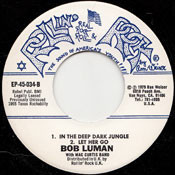 BOB LUMAN - IN THE DEEP DARK JUNGLE EP