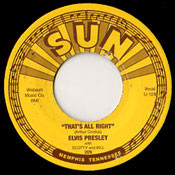 ELVIS PRESLEY - THAT'S ALL RIGHT