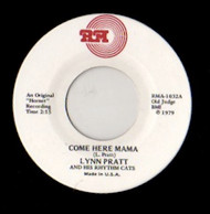 LYNN PRATT - COME HERE MAMA