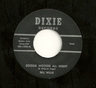 BILL WILLIS - BOOGIE WOOGIE ALL NIGHT