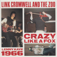 273 LINK CROMWELL & THE ZOO - CRAZY LIKE A FOX CD (273)