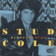 293 STUD COLE - BURN BABY BURN CD (293)