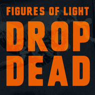 377 FIGURES OF LIGHT - DROP DEAD CD (377)