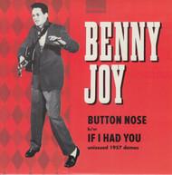 147 BENNY JOY - BUTTON NOSE / IF I HAD YOU (147)