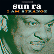153 SUN RA - I AM STRANGE / I AM AN INSTRUMENT (153)