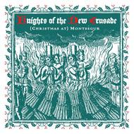 167 KNIGHTS OF THE NEW CRUSADE - (CHRISTMAS AT) MONTSEGUR / THREE MAGI OF DAMASCUS (167)