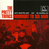 504 PRETTY THINGS - MIDNIGHT TO SIX MAN / CAN'T STAND THE PAIN / LSD / ME NEEDING YOU (504)