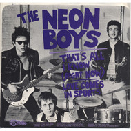 NEON BOYS - THAT'S ALL I KNOW / LOVE COMES IN SPURTS SLEEVE