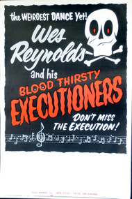 WES REYNOLDS & THE BLOODTHIRSTY EXECUTIONERS POSTER