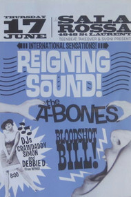REIGNING SOUND / A-BONES  /BLOODSHOT BILL POSTER (2010)