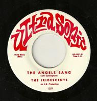 IRIDESCENTS - THE ANGELS SANG
