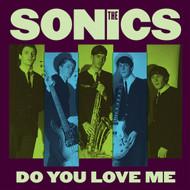 175 SONICS – DO YOU LOVE ME / MONEY (175)