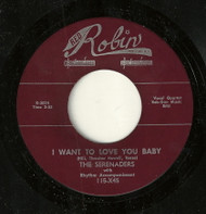 SERENADERS - I WANT TO LOVE YOU BABY
