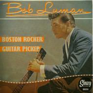 BOB LUMAN - BOSTON ROCKER