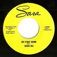 GENE SKI - SIX FOOT DOWN