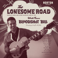 386 BLOODSHOT BILL - THE LONESOME ROAD (LP) (386)