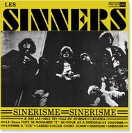 LES SINNERS - SINNERISME (LP)