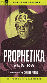 KB9 PROPHETIKA (BOOK ONE) BY SUN RA