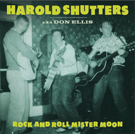 383 HAROLD SHUTTERS - ROCK AND ROLL MISTER MOON LP (383)