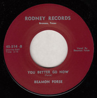 BEAMON FORSE - YOU BETTER GO NOW