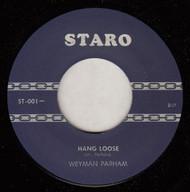 WEYMAN PARHAM - HANG LOOSE